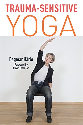 Amazon.com: Trauma-Sensitive Yoga eBook: Dagmar Härle, David ...
