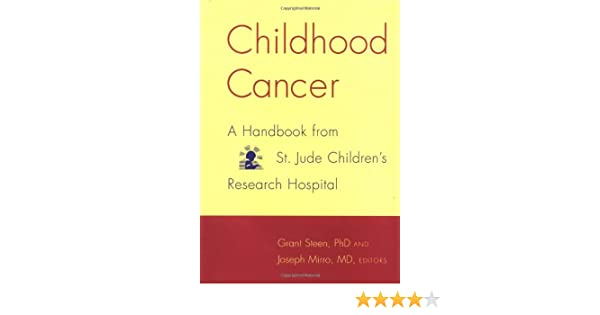 Childhood Cancer A Handbook From St Jude Children S Research