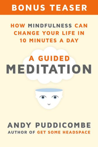 How Mindfulness Can Change Your Life in 10 Minutes a Day
