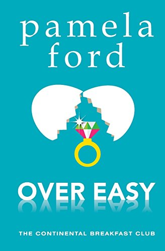 Over Easy (The Continental Breakfast Club #1)