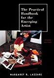 By Margaret R. Lazzari The Practical Handbook for the Emerging Artist (2e)