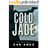 Cold Jade (A Hardboiled Private Investigator Mystery Series): John Rockne Mysteries 3