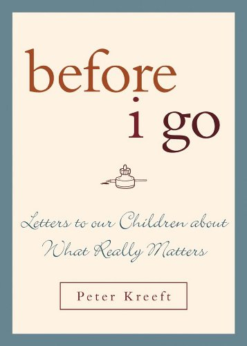 Before I Go: Letters to Our Children About What Really Matters by Brand: Sheed n Ward
