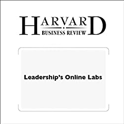 Leadership's Online Labs (Harvard Business Review)
