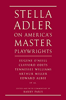 Amazon stella adler on ibsen strindberg and chekhov ebook stella adler on americas master playwrights eugene oneill thornton wilder clifford fandeluxe Image collections