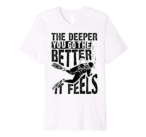 Cute The Deeper You Go To The Better It Feels Shirt Gift for $<!--$14.98-->