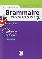 Grammaire raisonnées, numéro 2 : Anglais, corrigés des exercices