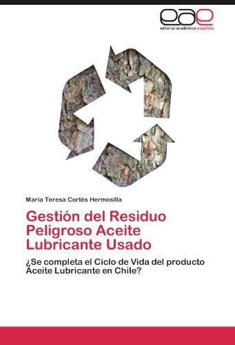 Gestion del Residuo Peligroso Aceite Lubricante Usado