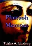 img - for Pharaoh Memnet (The Pharaoh Memnet Series) (Volume 2) book / textbook / text book