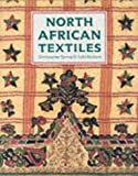 North African Textiles, J. Hudson and Christopher Spring, 0714125237