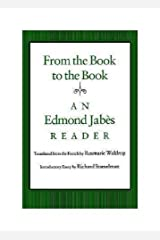 From the Book to the Book: An Edmond Jabès Reader Paperback