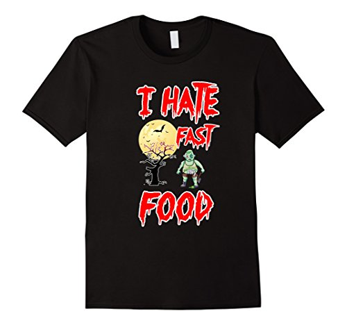 Fast Easy Mens Halloween Costumes (Mens I Hate Fast Food Zombie Easy Halloween Costumes T- Shirt 3XL Black)