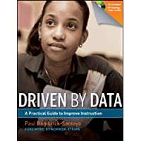 Driven by Data: A Practical Guide to Improve Instruction [With CDROM]