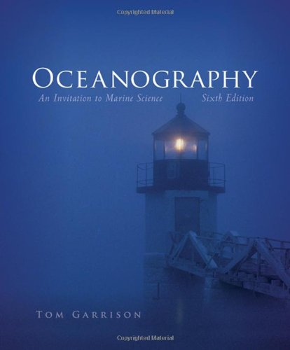 Oceanography: An Invitation to Marine Science (with CengageNOW Printed Access Card) (Available Titles CengageNOW)