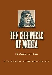 The chronicle of Morea: To chronikon tou Moreos (Greek Edition)
