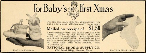 1913 Ad National Shoe & Supply Christmas Baby Stocking - Original Print Ad