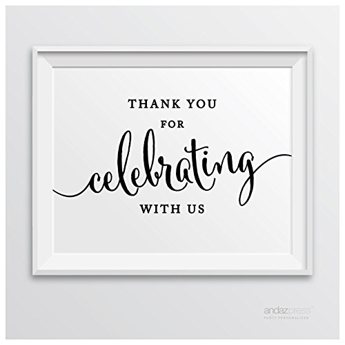 Andaz Press Wedding Party Signs, Formal Black and White, 8.5-inch x 11-inch, Thank You for Celebrating with US, 1-Pack
