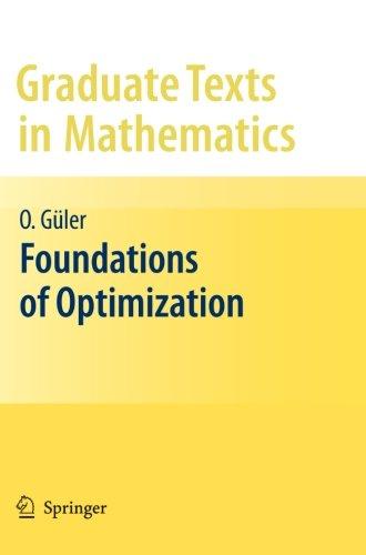 Foundations of Optimization (Graduate Texts in Mathematics)