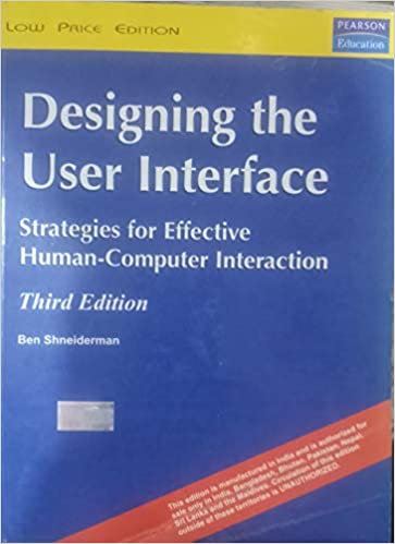 Designing The User Interface Strategies For Effective Human Computer Interaction Shneiderman Ben 9780201572865 Amazon Com Books