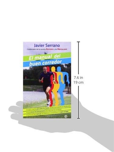 El manual del buen corredor: Javier Serrano Palacios: 9788490602706: Amazon.com: Books