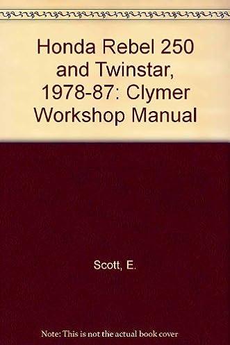 clymer honda rebel 250 twinstar 1978 1987 service repair rh amazon com Honda Twinstar Ignition 1981 Honda Twin Star