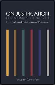 On Justification: Economies of Worth