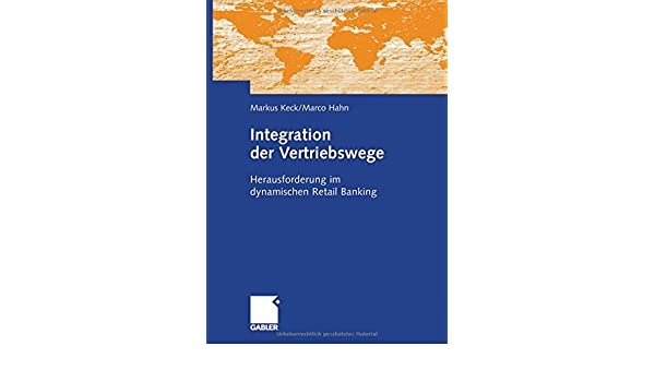 integration der vertriebswege herausforderung im dynamischen retail banking
