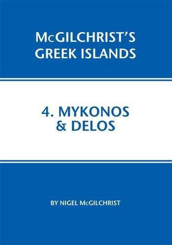 Mykonos & Delos (Mcgilchrist's Greek Islands)