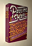 When the Lights Go Down, Pauline Kael, 0030568420