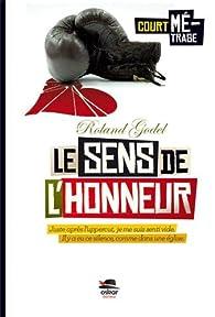 Le sens de l'honneur par Roland Godel