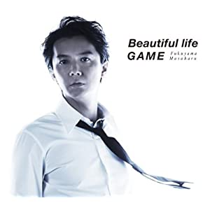 『Beautiful life / GAME』