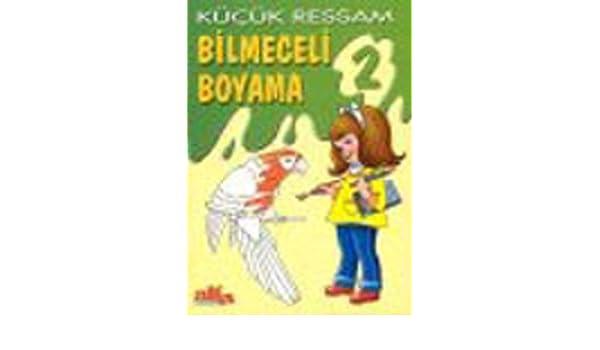 Kucuk Ressam Bilmeceli Boyama 2 9789753166645 Amazoncom Books