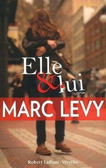 Elle et lui - Marc Levy - Babelio