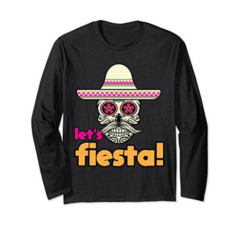 Unisex Lets Fiesta Skull Fiesta Cinco De Mayo Gift Long Sleeve 2XL Black (Sleeved Long Skull)