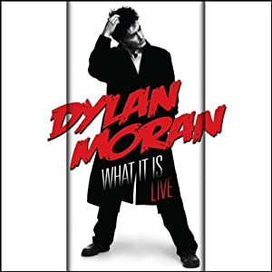 Dylan Moran Live - What It Is Performance