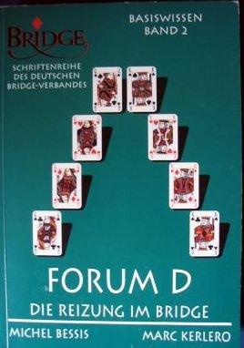 die-reizung-im-bridge-forum-d-basiswissen-band-2