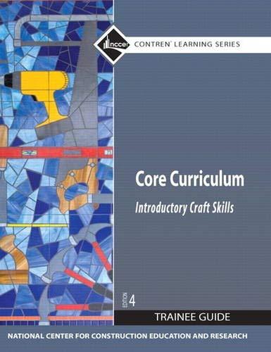 Core Curriculum: Introductory Craft Skills, Trainee