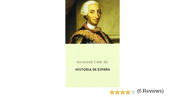 Historia de España (Quinteto Bolsillo): Amazon.es: Raymond Carr: Libros