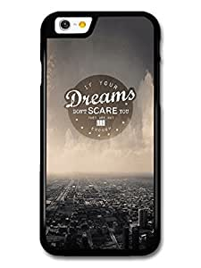 AMAF ? Accessories Dreams Big Enough Life & Love Inspirational Quote case for iPhone 6