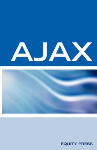 Ajax Interview Questions, Answers, and Explanations: Ajax Certification by Equity Press
