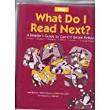 What Do I Read Next? : A Reader's Guide to Current Genre Fiction 1996, Barton and Barron, 0787610488
