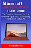 Microsoft Surface Pro 7 User Guide: The Complete