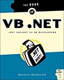 The Book of VB .NET: .NET Insight for VB Developers, Matthew MacDonald, 1886411824