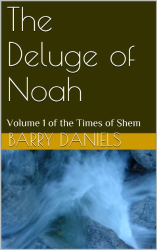 The Deluge of Noah (The Times of Shem Book 1)