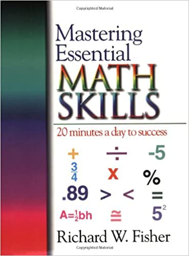 Mastering Essential Math Skills: 20 Minutes a Day to Success (for ...