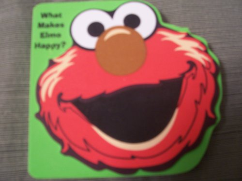 Foam Board Books - What Makes Elmo Happy? (Sesame Street Foam-covered Board Books)