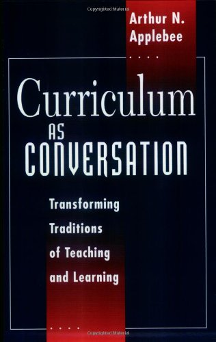 curriculum-as-conversation-transforming-traditions-of-teaching-and-learning