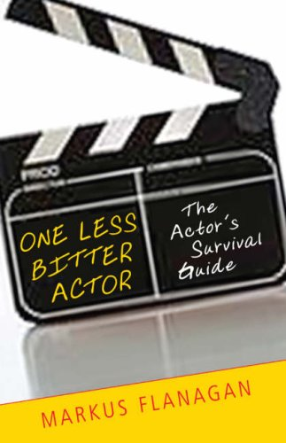 Download One Less Bitter Actor: The Actor's Survival Guide ebook