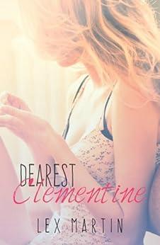 Dearest Clementine by [Martin, Lex]