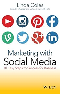 Marketing with Social Media: 10 Easy Steps to Success for Business by Wrightbooks